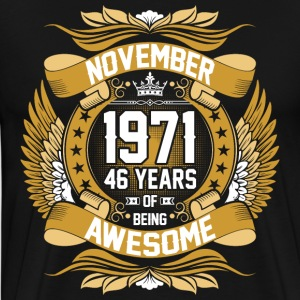 November 1971 46 Years Of Being Awesome T-Shirts - Men's Premium T-Shirt
