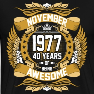 November 1977 40 Years Of Being Awesome T-Shirts - Men's Premium T-Shirt