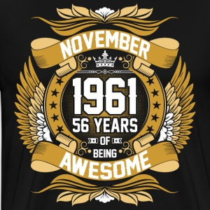 November 1962 55 Years Of Being Awesome T-Shirts - Men's Premium T-Shirt