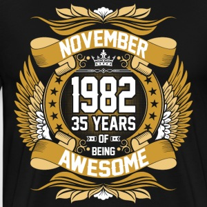 November 1982 35 Years Of Being Awesome T-Shirts - Men's Premium T-Shirt