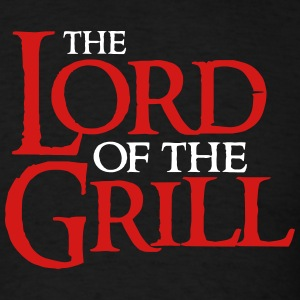 The Lord of the Grill T-Shirts - Men's T-Shirt