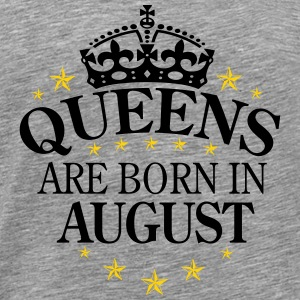 Queens August - Men's Premium T-Shirt
