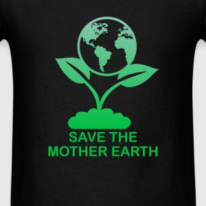 Earth - Save the mother earth - Men's T-Shirt