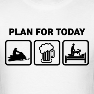 Snowmobiling Plan For Today - Men's T-Shirt