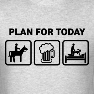 Horse Riding Plan For Today - Men's T-Shirt