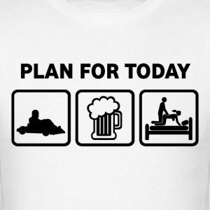 Go Karting Plan For Today - Men's T-Shirt