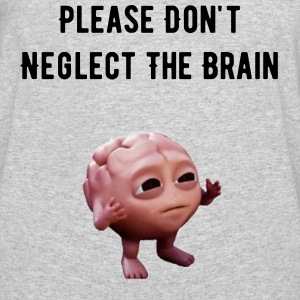 Please Don't Neglect The Brain - Men's 50/50 T-Shirt