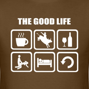 Rodeo The Good Life - Men's T-Shirt