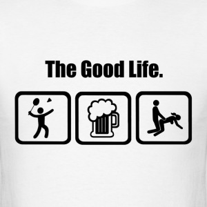 Funny Badminton The Good Life - Men's T-Shirt
