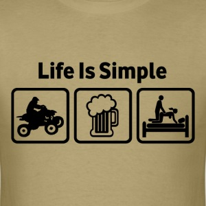 Quad Bikes Life Is Simple - Men's T-Shirt