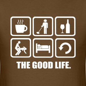 Metal Detecting The Good Life Rude Joke Shirt - Men's T-Shirt