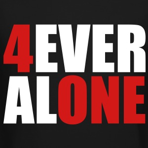 Forever Alone Long Sleeve Shirts - Crewneck Sweatshirt