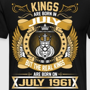 The Real Kings Are Born On July 1961 T-Shirts - Men's Premium T-Shirt