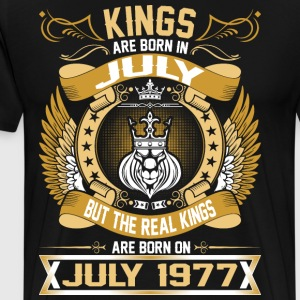 The Real Kings Are Born On July 1977 T-Shirts - Men's Premium T-Shirt