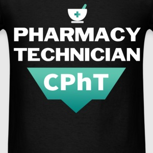 Pharmacy Technician - Pharmacy Technician - CPhT - Men's T-Shirt