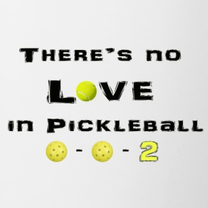 No Love in Pickleball - Coffee/Tea Mug