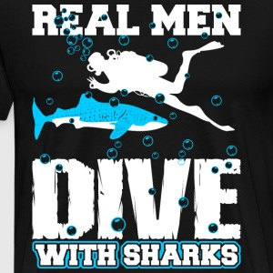 Real Men Dive With Sharks T-Shirts - Men's Premium T-Shirt