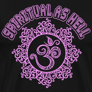 Spiritual As Hell Om Yoga T-Shirts - Men's Premium T-Shirt