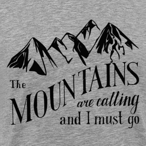 the mountains . calling T-Shirts - Men's Premium T-Shirt
