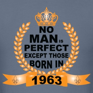 No Man is Perfect Except Those Born in 1963 T-Shirts - Men's T-Shirt