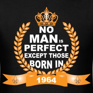 No Man is Perfect Except Those Born in 1964 T-Shirts - Men's T-Shirt