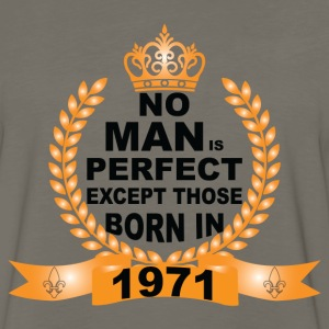 No Man is Perfect Except Those Born in 1971 Long Sleeve Shirts - Men's Premium Long Sleeve T-Shirt