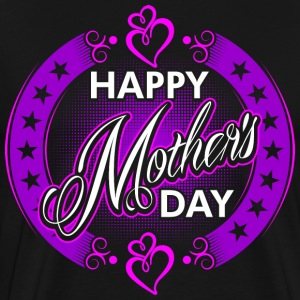 Happy Mothers Day T-Shirts - Men's Premium T-Shirt