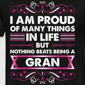 I Am Proud Of Many Things In Life Gran T-Shirts - Men's Premium T-Shirt