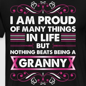 I Am Proud Of Many Things In Life Granny T-Shirts - Men's Premium T-Shirt