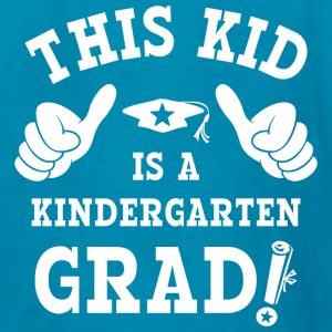 This Kid Kindergarten Grad Kids' Shirts - Kids' T-Shirt