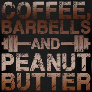 Coffee, Barbells and Peanut Butter T-Shirts - Men's T-Shirt