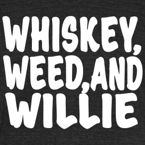 Whiskey, Weed and Willie T-shirt - Unisex Tri-Blend T-Shirt by American Apparel