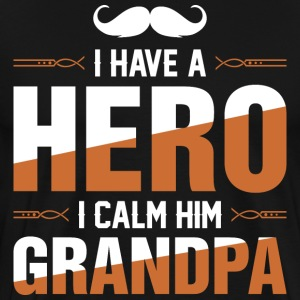 I Have A Hero I Call Him Grandpa T-Shirts - Men's Premium T-Shirt