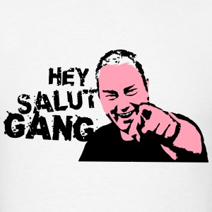 Hey Salut Gang! - Men's T-Shirt