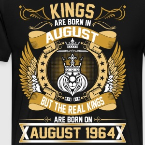 The Real Kings Are Born On August 1964 T-Shirts - Men's Premium T-Shirt