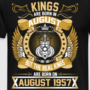 The Real Kings Are Born On August 1957 T-Shirts - Men's Premium T-Shirt