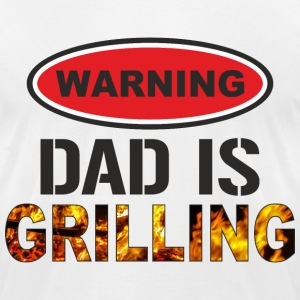 Dad Is Grilling T-Shirts - Men's T-Shirt by American Apparel