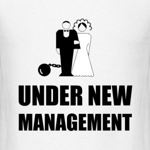 Under New Management Wedding Ball Chain - Men's T-Shirt
