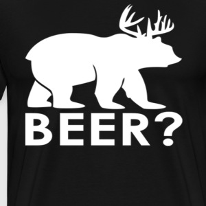 Beer? T-Shirts - Men's Premium T-Shirt