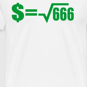 Money Is The Root Of All Evil T-Shirts - Men's Premium T-Shirt