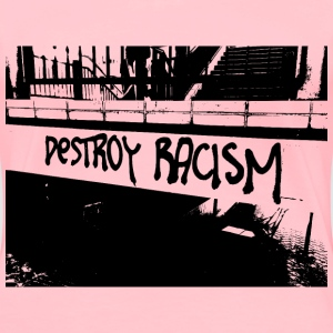 Destroy Racism Request - Women's Premium T-Shirt
