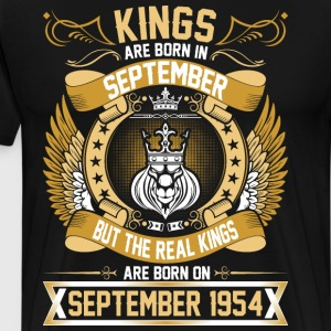 The Real Kings Are Born On September 1954 T-Shirts - Men's Premium T-Shirt
