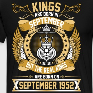 The Real Kings Are Born On September 1952 T-Shirts - Men's Premium T-Shirt