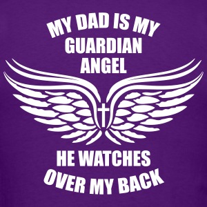 My Dad is my Guardian Angel Men's T-Shirt - Men's T-Shirt