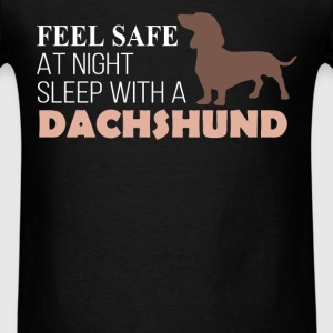Dachshund - Feel safe at night sleep with a dachsh - Men's T-Shirt