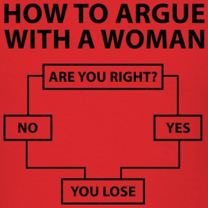 How To Argue With A Woman - Men's T-Shirt