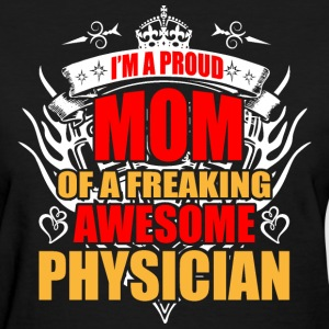 I'm Proud Mom of Freaking Awesome Photographer - Women's T-Shirt