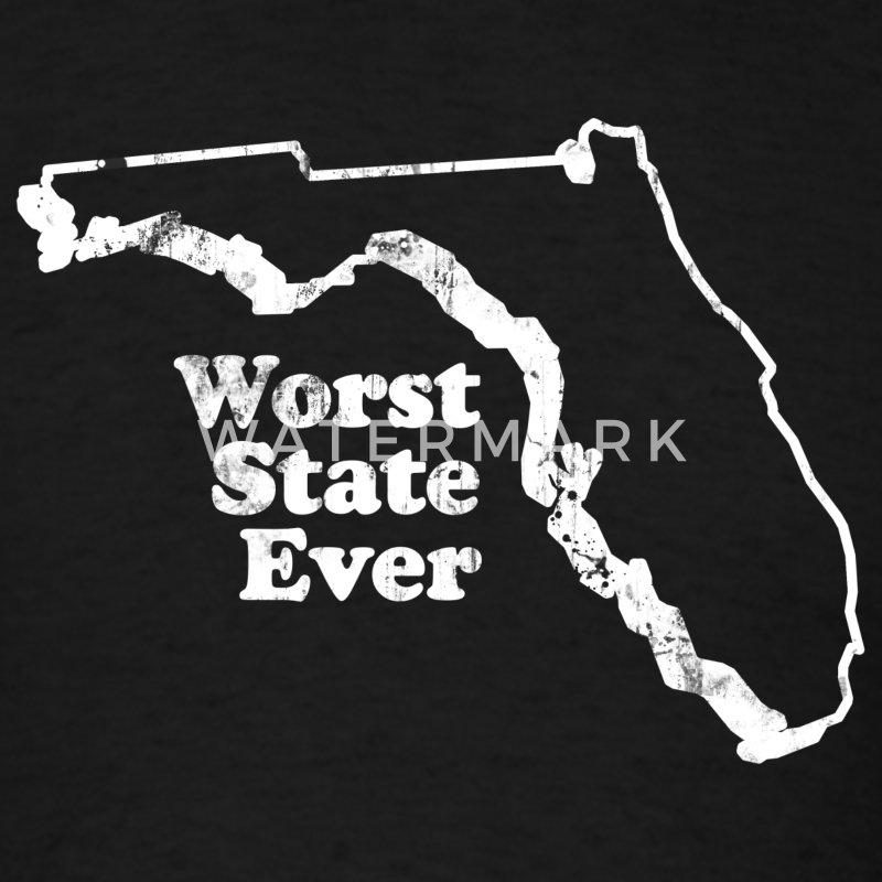 FLORIDA - WORST STATE EVER T-Shirts - Men's T-Shirt
