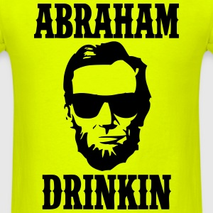 Abraham Drinkin T-Shirts - Men's T-Shirt