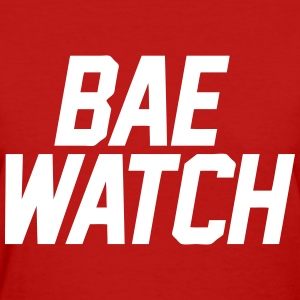 Bae Watch T-Shirts - Women's T-Shirt